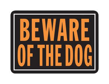 SIGN BEWARE DOG AL 10X14