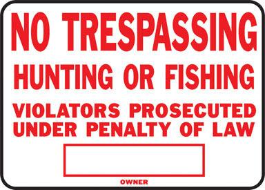 SIGN NO HUNT FISH TRESP