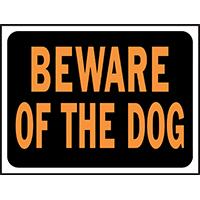 BEWARE OF DOG SIGN 9X12