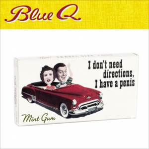 Blue Q Gum - I Don't Need Directions, I Have A Penis