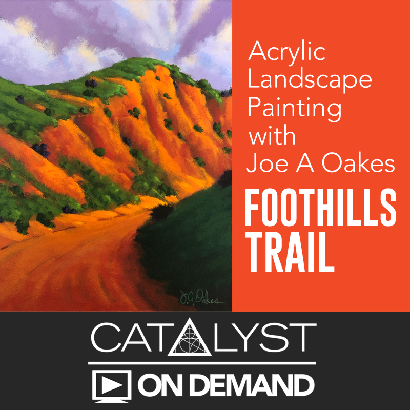 """On Demand Class: Acrylic Landscapes with Joe A Oakes """"Foothills Trail"""""""