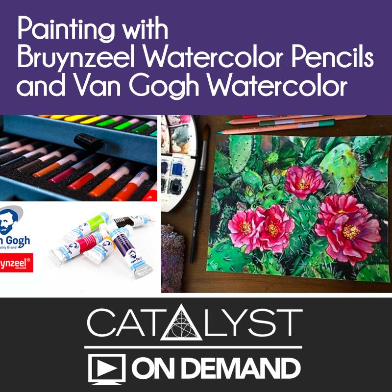 On Demand Class: Bruynzeel Watercolor Pencils and Van Gogh Watercolor