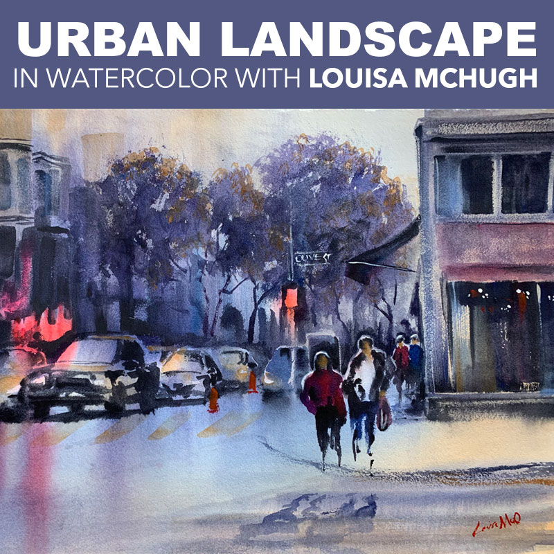 Online Class: Urban Landscapes in Watercolor with Louisa McHugh 9/30