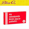 Blue Q Gum - My Sweatpants