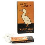 Gum Not Sarcastic Just Mean