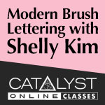 Class: Modern Brush Lettering with Shelly Kim 12/08